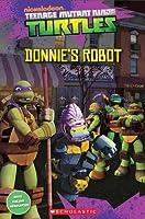Teenage Mutant Ninja Turtles: Donnie's Robot (Popcorn Readers) by Fiona Davis(1905-02-11)