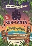 cahier de vacances pour adultes Koh-Lanta