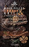 The Wood Pellet Smoker and Grill 2 Cookbooks in 1: Selected BBQ Recipes
