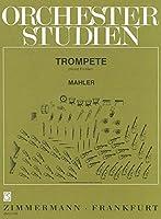 マーラー : オーケストラスタディ マーラー交響曲集 (トランペット) ツィマーマン出版