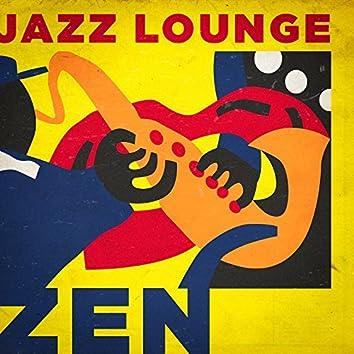Jazz Lounge Zen (Relax and Unwind)