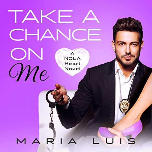 Take a Chance on Me Audiobook By Maria Luis cover art
