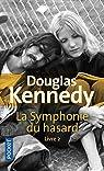 La Symphonie du hasard, tome 2 par Kennedy