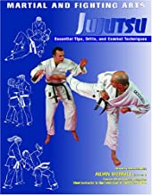 Jujutsu: Essential Tips, Drills, and Combat Techniques (Martial and Fighting Arts)