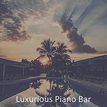 Jazz Piano - Background for Luxurious Spaces