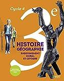 Histoire-Géographie, enseignement moral et civique 3e cycle 4 - Livre de l'élève - Format compact - Nouveau programme 2016