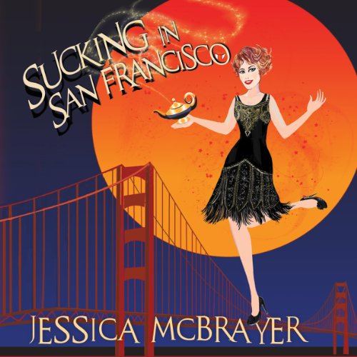 Sucking in San Francisco audiobook cover art