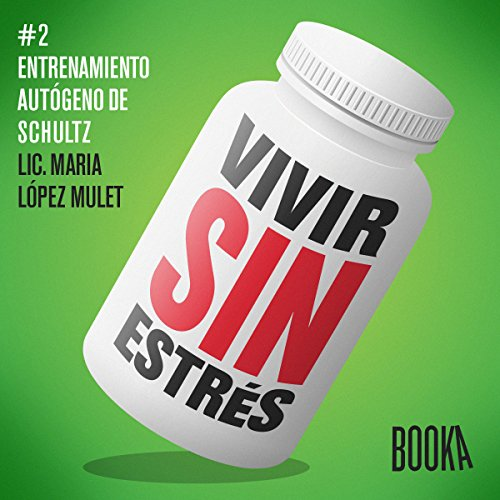 Vivir Sin Estres [Stress-Free Life]: Book 2 audiobook cover art