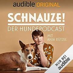 Schnauze - der Hundepodcast mit Anja Rützel (Original Podcast)