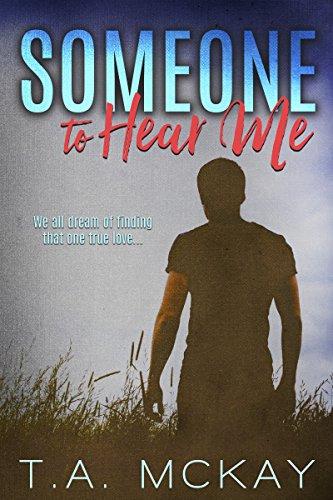 Someone To Hear Me (English Edition)