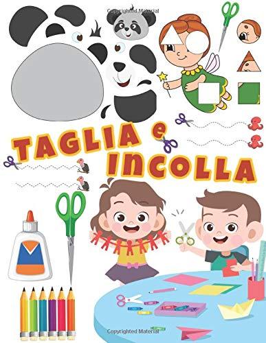 Taglia e Incolla: Libro di attività forbici per bambini 3 anni.