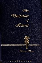 My Imitation of Christ - Revised Translation - Illustrated