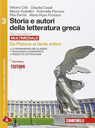 Storia e autori della letteratura greca. Per le Scuole superiori. Con e-book. Con espansione online: 3