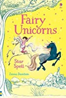 Fairy Unicorns Star Spell (Young Reading Series 3 Fiction)