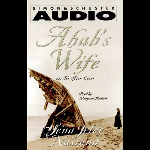 Ahab's Wife audiobook cover art