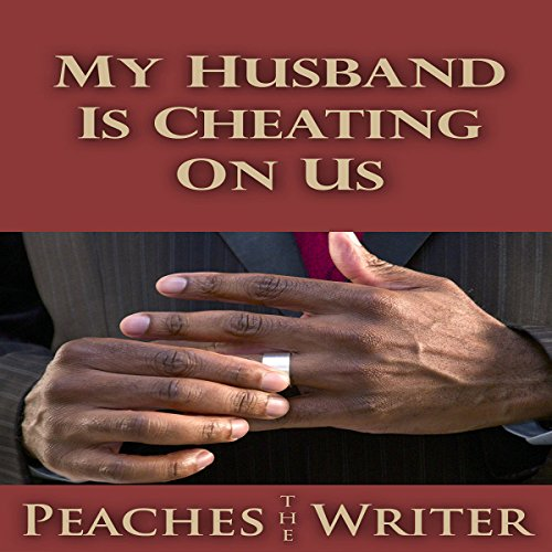 My Husband Is Cheating on Us audiobook cover art