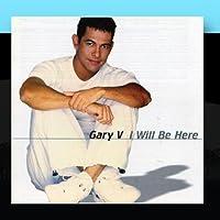 I Will Be Here by Gary Valenciano (2003-05-03)