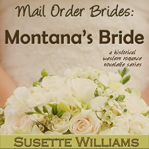 Mail Order Brides - Montana's Bride audiobook cover art