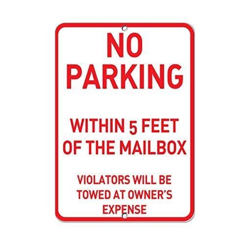 Geen parkeerplaats binnen 5 voet van brievenbus overtreders weggetrokken aluminium METAAL teken 9 in x 12 in