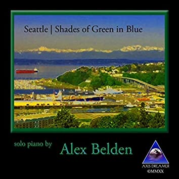 Seattle: Shades of Green in Blue
