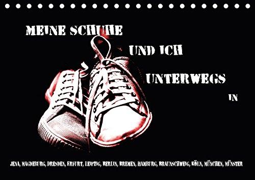 Meine Schuhe und ich unterwegs in Jena, Magdeburg, Dresden, Erfurt, Leipzig, Berlin, Bremen, Hamburg, Braunschweig, Köln, München, Münster ... ... [Kalender] [Apr 08, 2017] aplowski, andrea