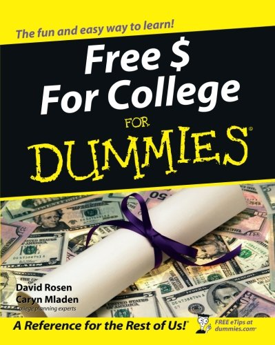 Download Free $ For College For Dummies 