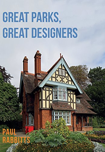 Great Parks, Great Designers (English Edition)