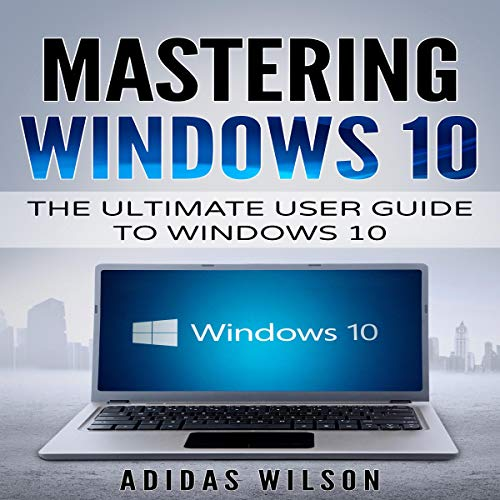 Mastering Windows 10  By  cover art