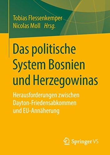 Das politische System Bosnien und Herzegowinas: Herausforderungen zwischen Dayton-Friedensabkommen und EU-Annäherung
