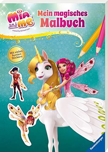 Mia and me: Mein magisches Malbuch