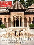 Connaissance des Arts, Hors-série N° 607 - L'Alhambra et le Generalife