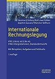 Internationale Rechnungslegung: IFRS 1 bis 8
