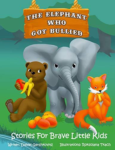 The Elephant Who Got Bullied by Daniel Gershkovitz ebook deal