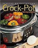 Recetas de cocina con Crock-Pot (El Rincón Del Paladar)