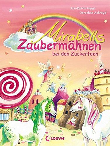 Mirabells Zaubermähnen bei den Zuckerfeen: Band 2