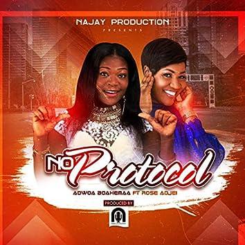 No Protocol (feat. Rose Adjei)