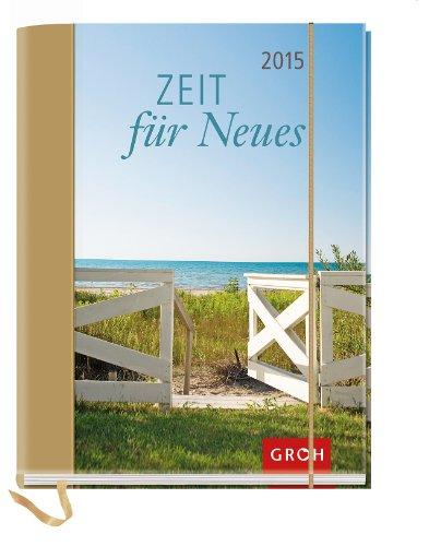 Zeit für Neues 2015: Taschenkalender mit 12 Postkarten