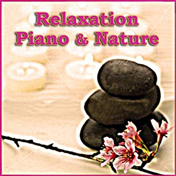 Relaxation  Piano & Nature