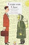 Gente con clase: Un profesor de español entre extranjeros (Literatura Reino de Cordelia)