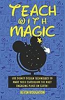 Teach with Magic