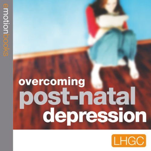 Overcoming Post Natal Depression audiobook cover art