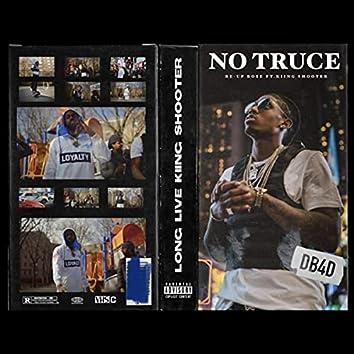 No Truce (feat. Kiing Shooter)