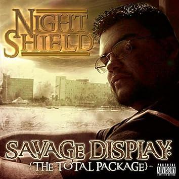 Savage Display: The Total Package