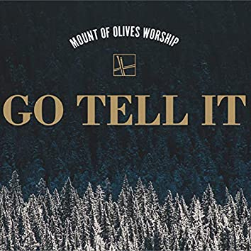 Go Tell It
