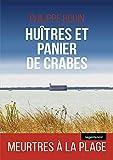 Huîtres et panier de crabes: Roman policier (Le Geste noir t. 157)