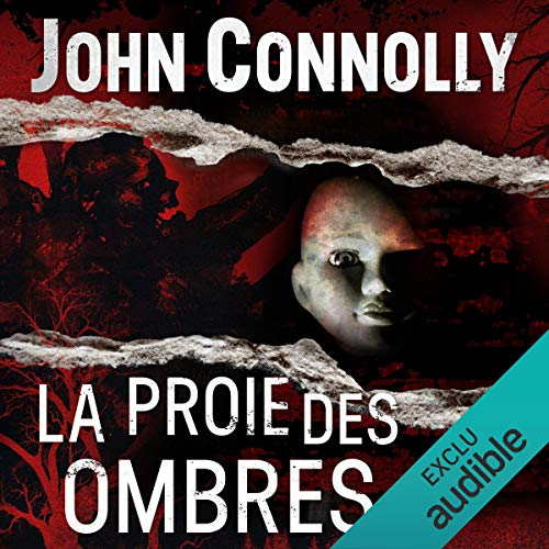 La Proie des ombres     Charlie Parker 7              By:                                                                                                                                 John Connolly                               Narrated by:                                                                                                                                 François Tavares                      Length: 13 hrs and 52 mins     Not rated yet     Overall 0.0