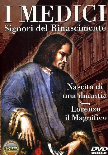 I Medici - Nascita di una dinastia - Lorenzo il Magnifico