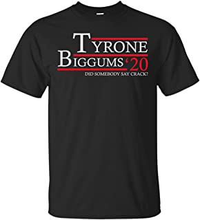 Vintage Clothing 99 Tyrone Biggums 20 Vote for Tyrone Biggums 2020. Did Somebody Say Crack? Ultra Cotton T-Shirt