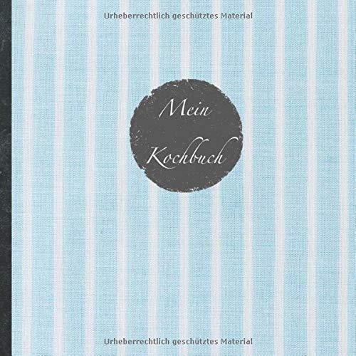"""Mein Kochbuch: blanko Rezeptbuch zum Selberschreiben • Platz für 100 Rezepte • mit Register • Design """"DIY Vintage hellblau"""" • praktisches 21 x 21 cm ... vegan oder zum Grillen • Do it Yourself!"""
