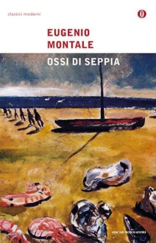 Ossi di seppia (Oscar poesia del Novecento Vol. 62)